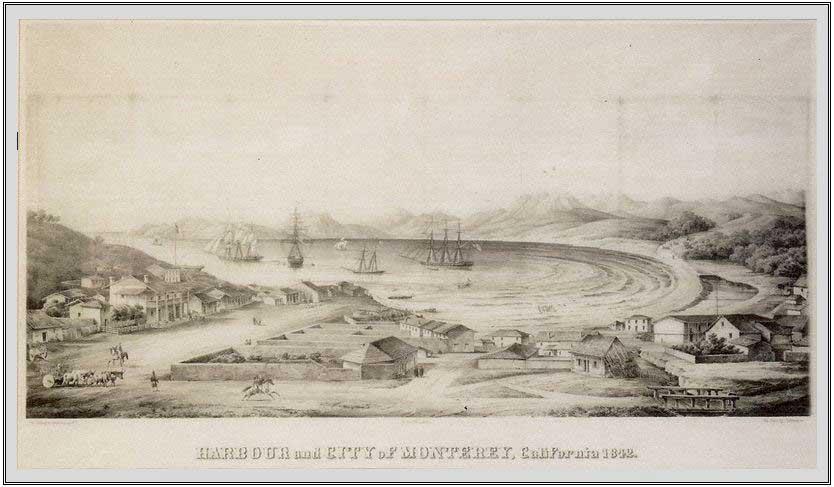 Harbor and City of Monterey, California ~ 1852