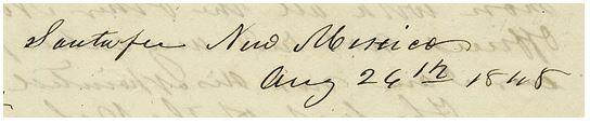 Santa fee New Mexico Aug 26th 1848