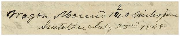 Wagon Mound 120 Miles from Santa Fee July 23, 1848
