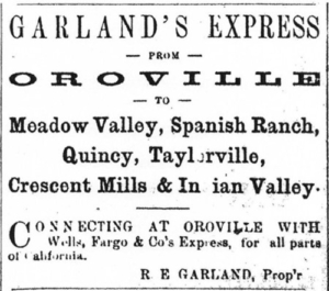 Garland's Express from Oroville to Meadow Valley