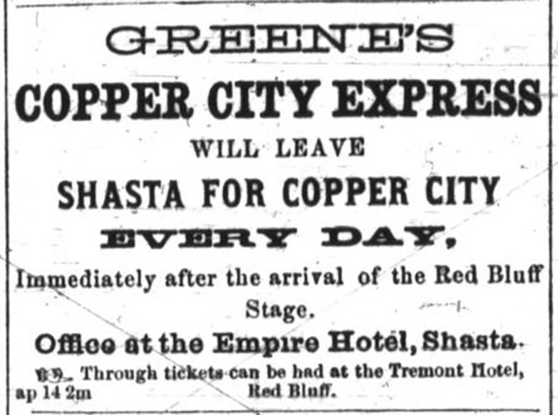 Greeners Copper City Express will leave Shasta for Copper City every day