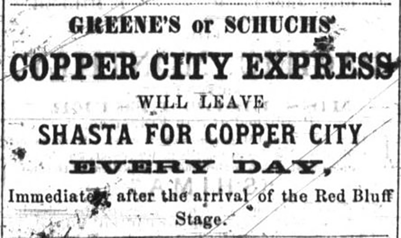 Greenes or Schuchs Copper City Express will leave Shasta for Cooper City Every Day