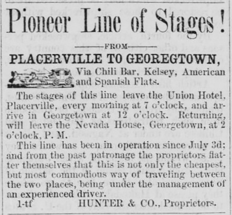 Pioneer Line of Stage for Placerville to Georegtown